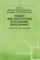 Market and Institutions in Economic Development